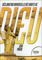 Couverture du livre « Déclaration universelle des droits de Dieu » de Jean Prieur aux éditions Temps Present