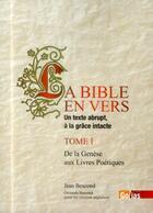 Couverture du livre « Bible en vers t.1 ; de la Genèse aux livres poétiques » de Jean Bescond aux éditions Golias