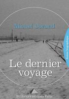 Couverture du livre « Le dernier voyage » de Michel Corand aux éditions Saint Honore Editions