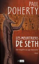 Couverture du livre « Les meurtriers de Seth » de Doherty-P aux éditions Archipel