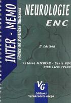 Couverture du livre « Neurologie ENC (2e édition) » de Dinh Liem Trinh et Antoine Micheau et Denis Hoa aux éditions Vernazobres Grego