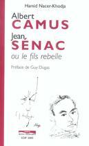 Couverture du livre « Albert Camus, Jean Senac Ou Le Fils Moderne » de Hamid Nacer-Khodja aux éditions Paris-mediterranee