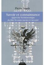 Couverture du livre « Savoir et connaissance » de Pierre Vajda aux éditions Dervy