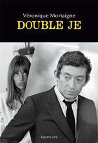 Couverture du livre « Jane & Serge » de Veronique Mortaigne aux éditions Des Equateurs