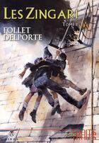Couverture du livre « Les Zingari t.2 » de Rene Follet et Yvan Delporte aux éditions Hibou