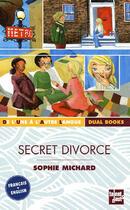 Couverture du livre « Secret divorce » de Sophie Michard aux éditions Talents Hauts
