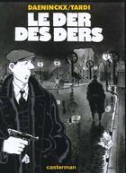 Couverture du livre « Le der des ders » de Daeninckx/Tardi aux éditions Casterman