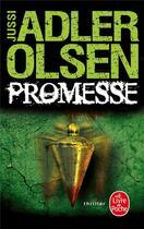 Couverture du livre « Promesse » de Jussi Adler-Olsen aux éditions Lgf