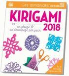 Couverture du livre « Calendrier ; almaniak activités kirigami (édition 2018) » de C. Cole Jeffrey aux éditions Editions 365