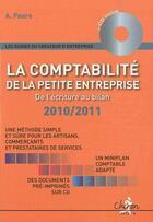 Couverture du livre « La comptabilité de la petite entreprise ; de l'écriture au bilan (édition 2010/2011) » de A Faure aux éditions Chiron