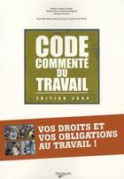 Couverture du livre « Le code commenté du travail 2009 (23e édition) » de Laurent Dubois aux éditions De Vecchi