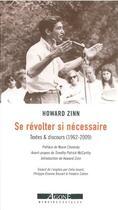 Couverture du livre « Se révolter si necessaire ; textes et discours (1952-2010) » de Howard Zinn aux éditions Agone