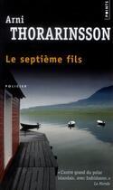 Couverture du livre « Le septième fils » de Arni Thorarinsson aux éditions Points
