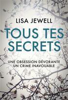 Couverture du livre « Tous tes secrets » de Lisa Jewell aux éditions Milady