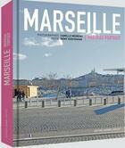 Couverture du livre « Marseille Nouveau Portrait » de Moirenc aux éditions Jeanne Laffitte