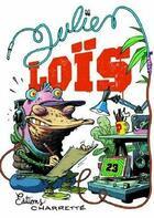Couverture du livre « Julien Loïs » de Julien Lois aux éditions Charrette