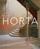 Couverture du livre « Victor Horta ; l'architecte de l'Art Nouveau » de David Dernie et Alastair Carew-Cox aux éditions Fonds Mercator