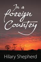 Couverture du livre « In a Foreign Country » de Shepherd Hilary aux éditions Honno Press Digital