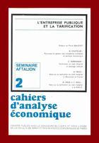 Couverture du livre « Cahiers d'analyse économique n.2 ; l'entreprise publique et la tarification » de Albert Aftalion aux éditions Cujas