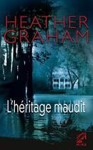 Couverture du livre « L'héritage maudit » de Heather Graham aux éditions Harlequin