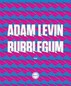 Couverture du livre « Bubblegum » de Adam Levin aux éditions Inculte
