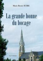 Couverture du livre « La grande bonne du bocage » de Marie-Renee Suire aux éditions Les Trois Colonnes