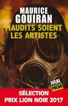 Couverture du livre « Maudits soient les artistes » de Maurice Gouiran aux éditions Jigal