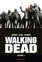 Couverture du livre « Walking dead ; INTEGRALE VOL.7 ; T.13 ET T.14 » de Charlie Adlard et Robert Kirkman et Cliff Rathburn aux éditions Delcourt