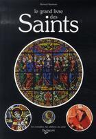 Couverture du livre « Le grand livre des saints » de Bernard Baudoin aux éditions De Vecchi