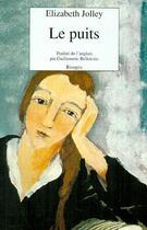 Couverture du livre « Le puits » de Elizabeth Jolley aux éditions Rivages