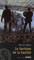Couverture du livre « Marseille, quartiers sud ; le fantôme de la bastide » de Philippe Carrese aux éditions Syros