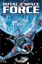 Couverture du livre « Royal space force » de Chris Weston et Laura Martin et Warren Ellis aux éditions Delcourt