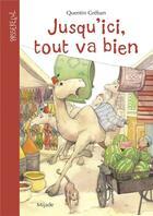 Couverture du livre « Jusqu'ici tout va bien » de Quentin Greban aux éditions Mijade