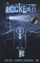 Couverture du livre « Locke & Key t.3 ; la couronne des ombres » de Joe Hill et Gabriel Rodriguez aux éditions Milady Graphics