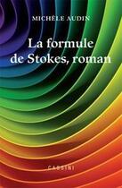 Couverture du livre « La formule de Stockes » de Michele Audin aux éditions Cassini
