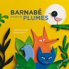 Couverture du livre « Barnabé n'a pas de plumes » de Alexandre Chardin et Christophe Alline aux éditions Elan Vert