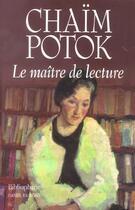 Couverture du livre « Le Maitre De Lecture » de Chaim Potok aux éditions Bibliophane-daniel Radford