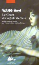 Couverture du livre « Le chant des regrets éternels » de Wang/Anyi aux éditions Picquier