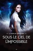 Couverture du livre « La série de l'impossible t.1 » de Veronica Rossi aux éditions Editions Ada
