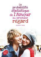 Couverture du livre « La probabilité statistique de l'amour au premier regard » de Jennifer E. Smith aux éditions Hachette Jeunesse