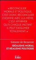 Couverture du livre « Idéalisme moral et réalisme politique » de Simone De Beauvoir aux éditions Gallimard
