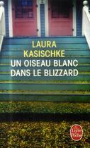 Couverture du livre « Un oiseau blanc dans le blizzard » de Laura Kasischke aux éditions Lgf