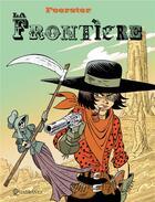 Couverture du livre « La frontière » de Foerter et Samsa aux éditions Soleil