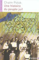 Couverture du livre « Une histoire du peuple juif » de Chaim Potok aux éditions Ramsay