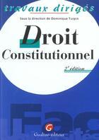 Couverture du livre « T.d. droit constitutionnel » de Dominique Turpin aux éditions Gualino