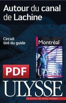 Couverture du livre « Autour du canal de Lachine » de Collectif aux éditions Ulysse