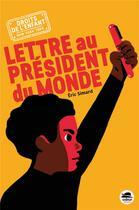 Couverture du livre « Lettre au président du monde » de Eric Simard aux éditions Oskar