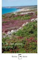 Couverture du livre « L'île des pluies » de Marc Gontard aux éditions Goater