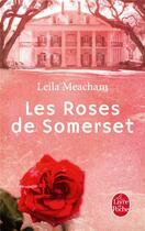 Couverture du livre « Les roses de Somerset » de Leila Meacham aux éditions Lgf