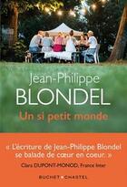 Couverture du livre « Un si petit monde » de Jean-Philippe Blondel aux éditions Buchet Chastel